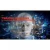 Traducerea automata: revolutia inteligentei artificiale